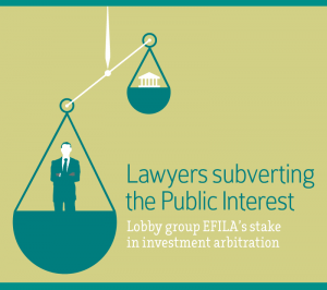 Lobby group EFILA's stake in investment arbitration