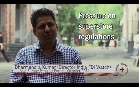 Dharmendra Kumar (Director India FDI Watch): Pressure on superstore regulations